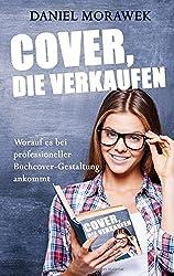 Cover, die verkaufen: Worauf es bei professioneller Buchcover-Gestaltung ankommt
