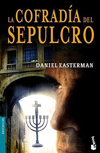 La Cofradía Del Sepulcro por Easterman, Daniel