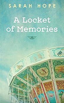 A Locket of Memories by [Hope, Sarah]