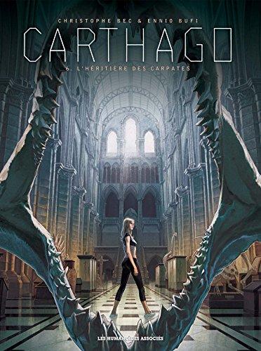 Carthago (6) : L'héritière des Carpates