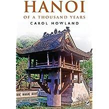 HANOI OF A THOUSAND YEARS (English Edition)
