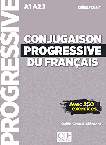Conjugaison progressive du français - Niveau débutant - Livre + CD - 2ème édition Nouvelle couverture par Odile Grand-Clement