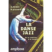 La Danse jazz : De la tradition à la modernité (Sport et connaissance)