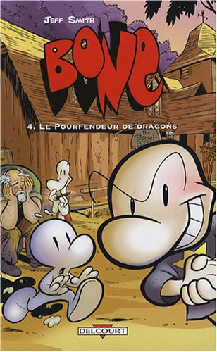 Bone, Tome 4 : Le Pourfendeur de Dragons