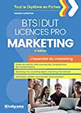 L'essentiel du marketing BTS-DUT-Licences professionnelles