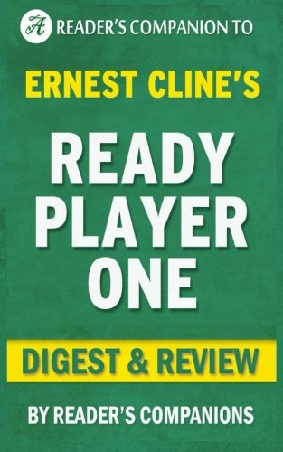 ready-player-one-by-ernest-cline-digest-review