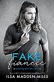 Fake Fiancée (kindle edition)