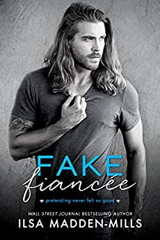 Fake Fiancée by [Madden-Mills, Ilsa]