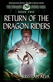 Return of the Dragon Riders: Book Two of the Dragon Stone Saga by [Alva, Kristian]