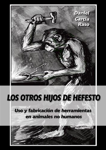 Los otros hijos de Hefesto por Daniel García Raso