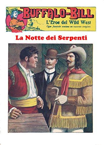 La Notte dei Serpenti: Le Avventure di Buffalo Bill