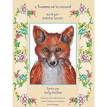 L'Homme et le renard: Edition français