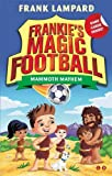 Mammoth Mayhem: Book 18 (Frankie's Magic Football)