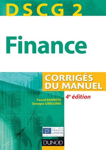 DSCG 2 - Finance - 4e édition - Corrigés du manuel par Pascal Barneto, Georges Gregorio