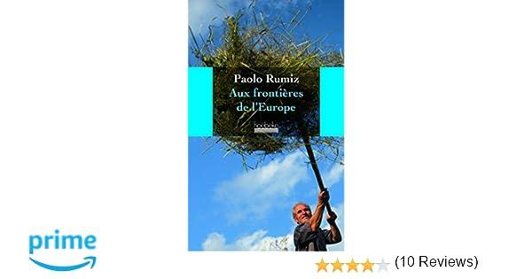 Amazon aux frontières de l europe paolo rumiz béatrice
