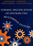 Formal Specification Of Distributed Multimedia Systems