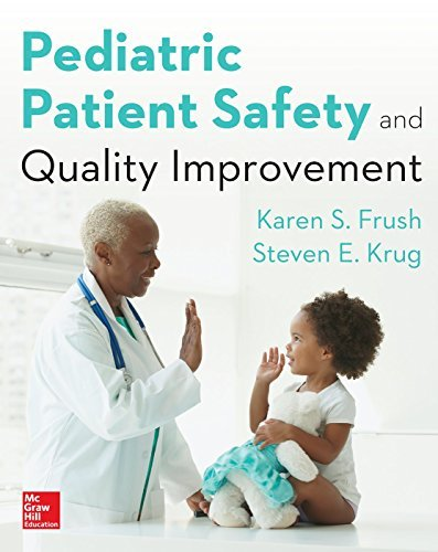 Pediatric Patient Safety and Quality Improvement by Karen Frush (2014-11-12)