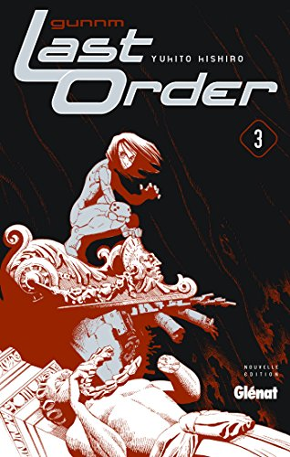 Gunnm Last Order - Tome 3 : NE par KISHIRO Yukito
