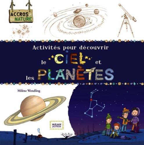"""<a href=""""/node/54290"""">Activités pour découvrir le ciel et les planètes</a>"""