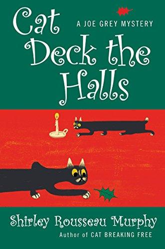 Cat Deck the Halls: A Joe Grey Mystery (English Edition) -