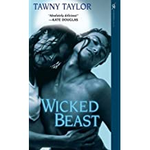 Wicked Beast by Tawny Taylor (2009-02-01)