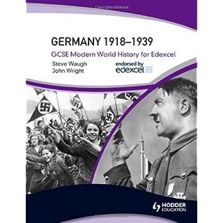Germany 1918-39 (GCSE Modern World History for Edexcel)