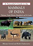 #1: A Naturalist's Guide to the Mammals of India (Naturalist's Guides)
