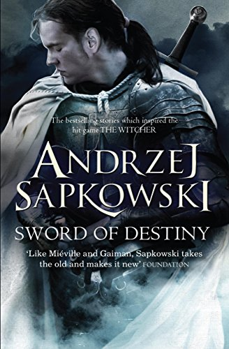 Sword of Destiny: Witcher 2: Tales of the Witcher (English Edition)