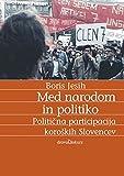 Med narodom in politiko: Politična participacija narodnih manjšin. Primer koroških Slovencev