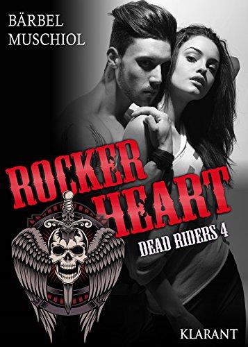 Rocker Heart. Dead Riders 4 von [Muschiol, Bärbel]