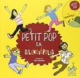 Petit Pop En Silenciópolis (Sueños del Gatipedro)