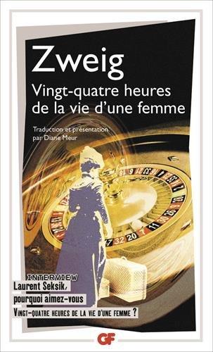 Ving-quatre heures de la vie d'une femme par Stefan Zweig