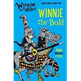 Winnie and Wilbur: Winnie the Bold by Laura Owen (2016-09-01)
