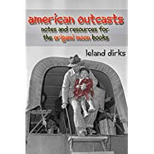 American Outcasts: Sources and Resources for the Origami Moon Book Series