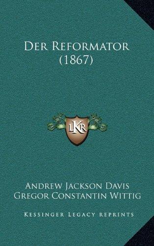 Der Reformator (1867)