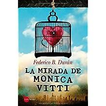 La mirada de Monica Vitti (Tapa Negra)