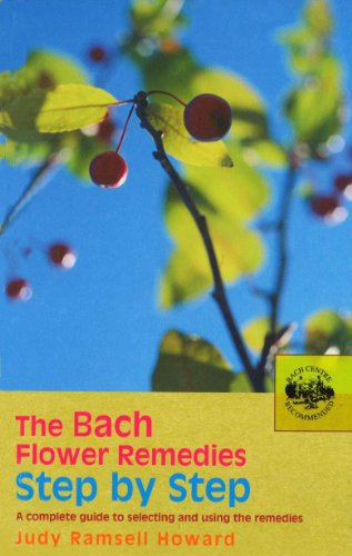 The Bach Flower Remedies Step by Step: A Complete Guide to Selecting and Using the Remedies (Guide Light Dying)
