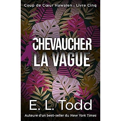Chevaucher la Vague (Coup de Cœur Hawaïen t. 5)