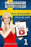 Aprender sueco - Fácil de leer | Fácil de escuchar | Texto paralelo CURSO EN AUDIO n.º 1: Aprender sueco | Lectura fácil en sueco (APRENDER SUECO | FÁCIL ... | FÁCIL DE LEER | FÁCIL DE APRENDER)