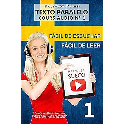 Aprender sueco - Fácil de leer | Fácil de escuchar | Texto paralelo CURSO EN AUDIO n.º 1: Aprender sueco | Lectura fácil en sueco (APRENDER SUECO | FÁCIL ... | FÁCIL DE LEER | FÁCIL DE