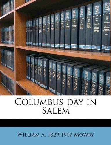 Columbus day in Salem Volume 2