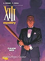 XIII Mystery 10: Calvin Wax hier kaufen