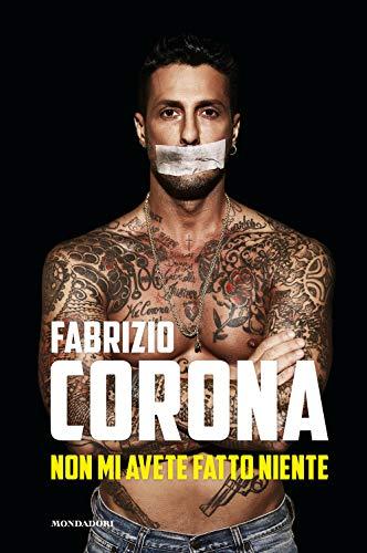 Non mi avete fatto niente (Madeleines) por Fabrizio Corona