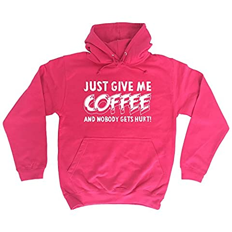 123t Just Give Me Coffee And Nobody Gets Hurt Funny 123t Hoodie Coffee Top Caffeine Hoodie Humour Top Joke Top Sarcastic Gift Sarcasm Top Awesome Hoody Offensive Hoodie Rude Top HOODIE