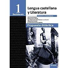 Lengua Castellana y Literatura 1º Bachillerato. Propuesta didáctica. LOMCE