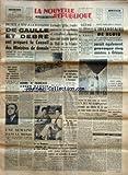 nouvelle republique la no 4531 du 11 08 1959 a la boisserie tete a tete de gaulle debre un chef rebelle parmi les morts du combat de reghaia bombe a francaise aucun danger townsend se tait marie luce dement un officier canadien va enseig