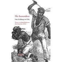Die Auswanderer: Eine Erzählung von Talvj. Therese von Jakob-Robinsons Amerikaroman