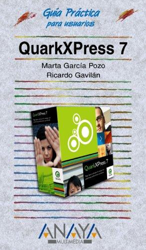 QuarkXPress 7 (Guías Prácticas)