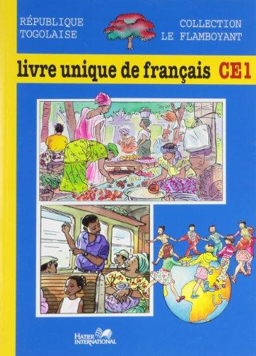 Download Le Flamboyant Livre Unique De Francais Ce1 Togo