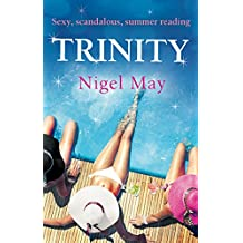 Trinity: Sexy, scandalous, summer reading